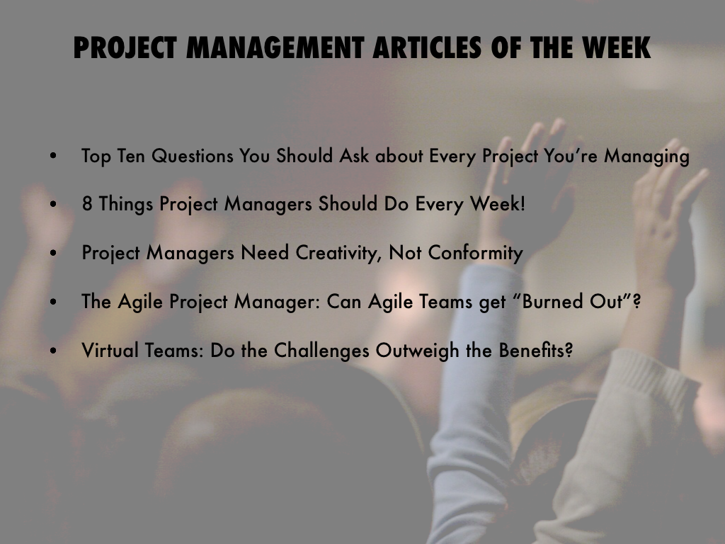 project management article The project management hut is a collection of high quality articles, tips, and best practice references for project managers and business organizations.
