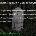 Popular Project Management Blog Posts From 07 to 13 March 2014