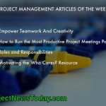 The Most Popular Project Management Articles From 18 to 25 March 2014