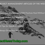 The Most Popular Project Management Articles From 02 to 08 April 2014