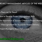 The Most Popular Project Management Articles From 26 March to 01 April 2014