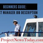 Beginners Guide: Project Manager Job Description