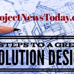 7 Steps to a Great Solution Design