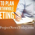 How to Plan a Worthwhile Meeting