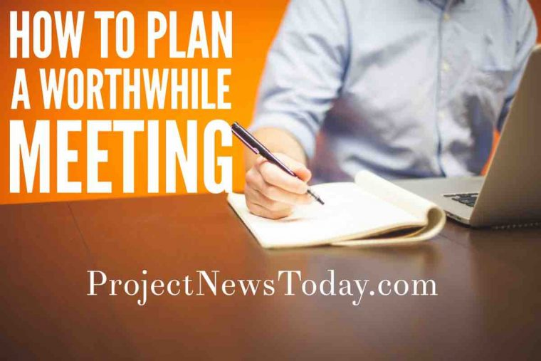 Plan Worthwhile Meeting