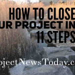 How to Close Your Project in 11 Steps