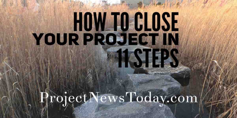 close projects 11 steps