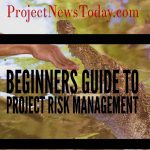 Beginners Guide to Project Risk Management
