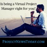 Is being a Virtual Project Manager right for you?